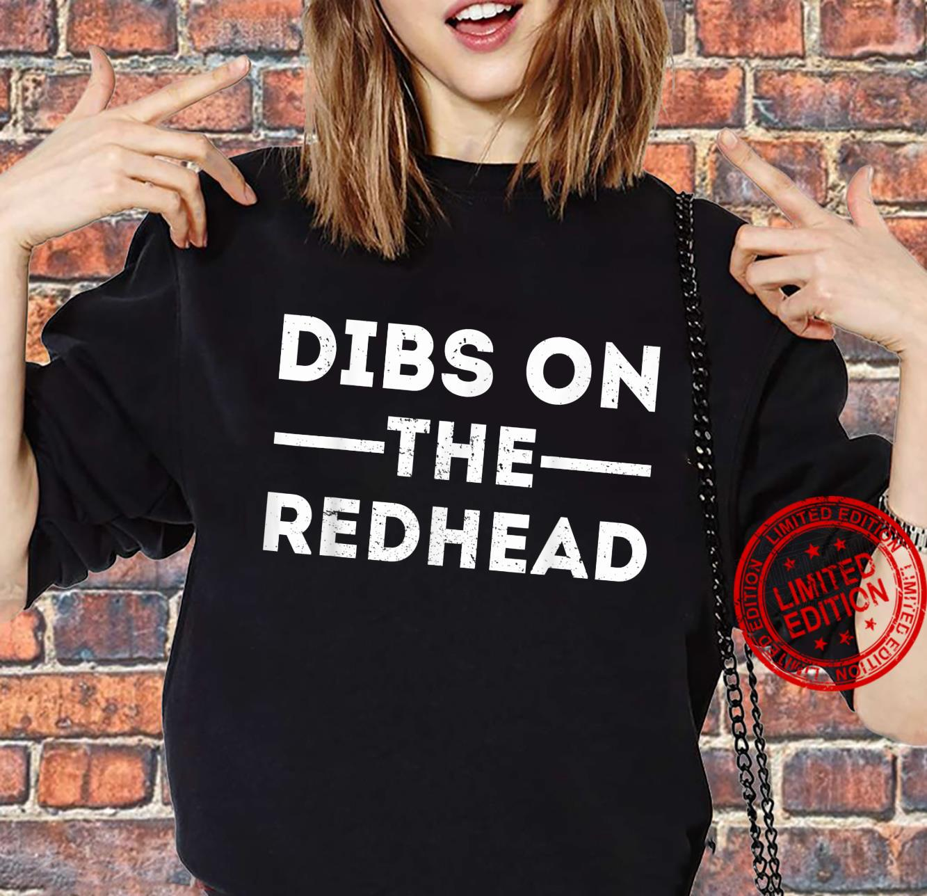 Funny St Patricks Day Drinking Dibs On The Redhead Shirt sweater