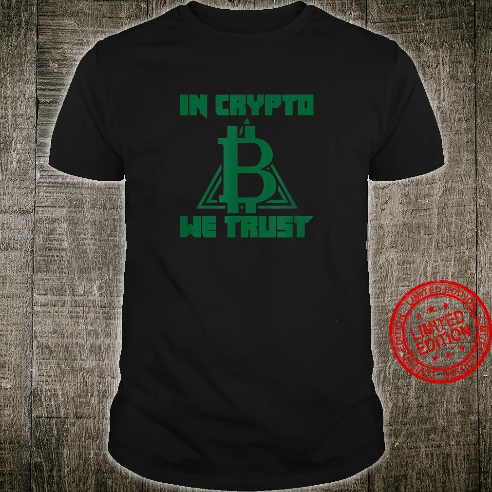 In Crypto We Trust Cryptocurrency HODL Bitcoin Blockchain Shirt