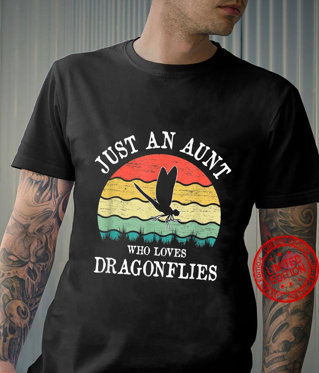 Just An Aunt Who Loves Dragonflies Shirt