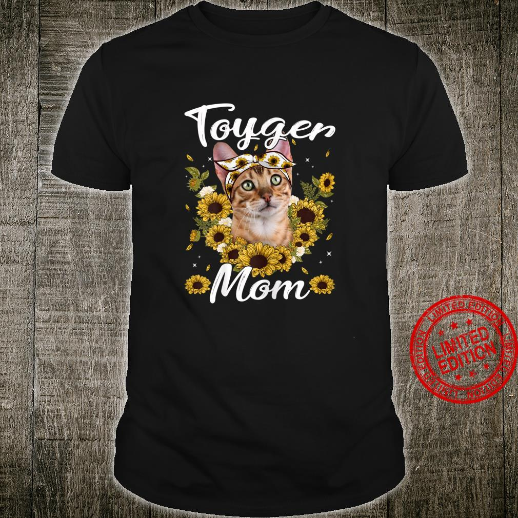 Womens Cute Toyger Mom Sunflower Cat Mom Mother's Day Shirt