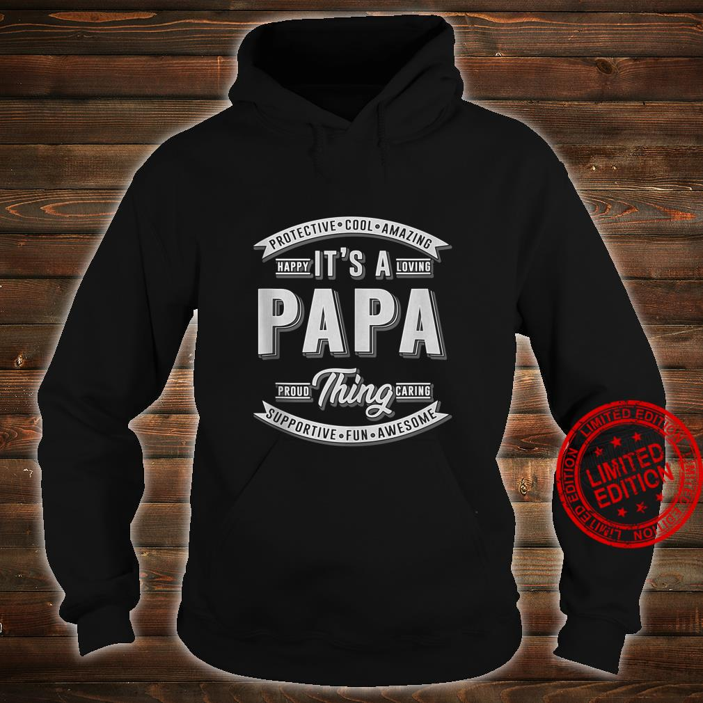 FAMILY 365 Father's Day It's a Papa Thing Grandpa Shirt hoodie