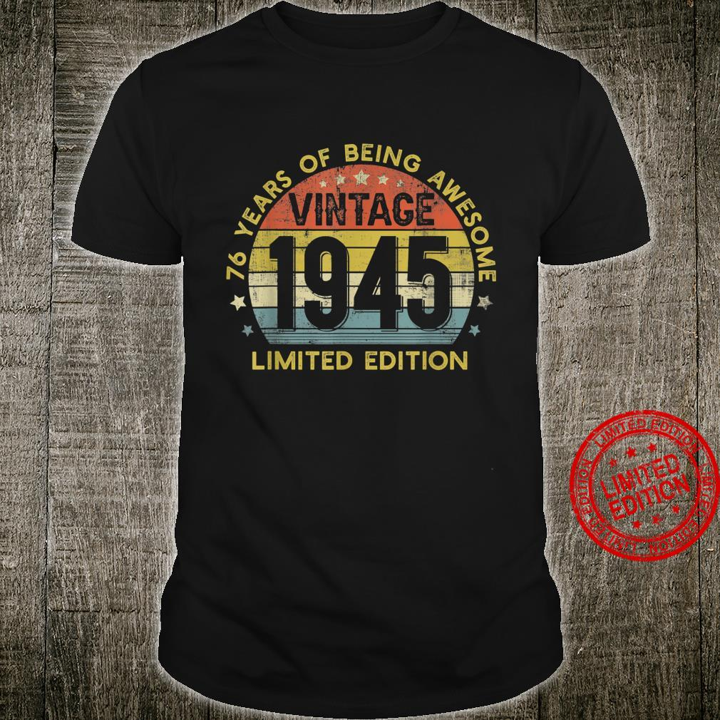 Retro 76th Birthday Vintage 1945 Outfit 76 Years Old Shirt