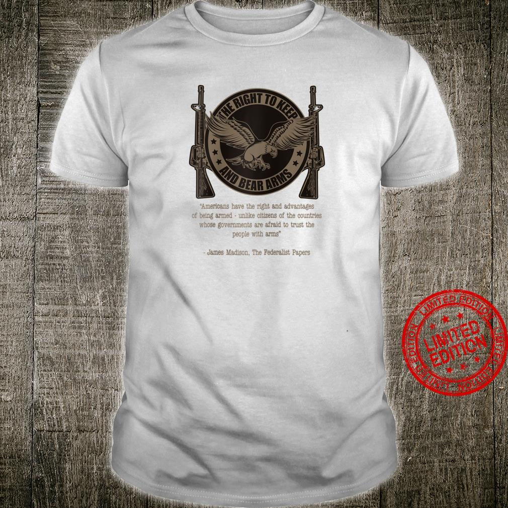 The Right To Keep And Bear Arms Constitutional Shirt