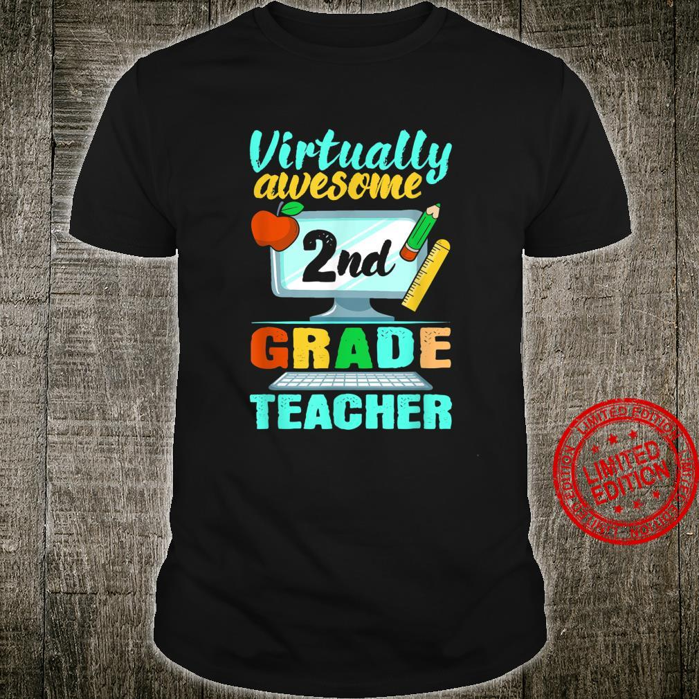 Virtually Awesome 2nd Grade Teacher Remote Learning Shirt